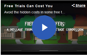 FTC video Free Trials Can Cost You
